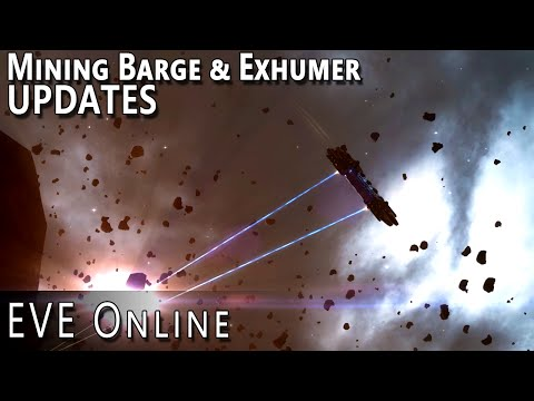 EVE Online New Mining Barge & Exhumer Updates