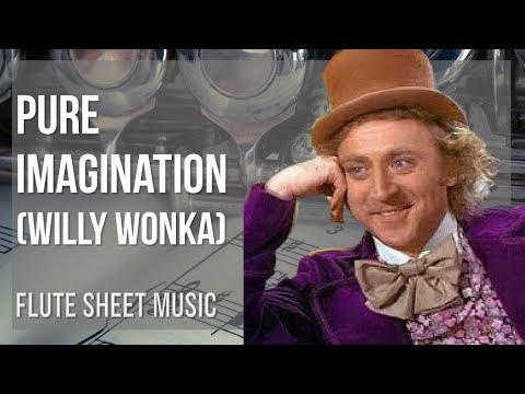 EASY Flute Sheet Music: How to play Pure Imagination by Willy Wonka