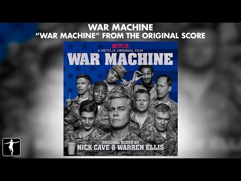 "Nick Cave & Warren Ellis - ""War Machine"" - War Machine Soundtrack (Official Video)"