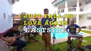 I Just Fall in Love Again -  EastSide Band Cover