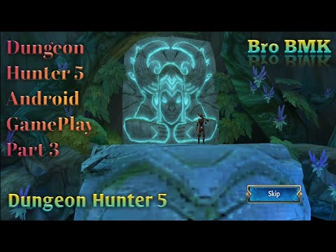 Dungeon Hunter 5 Android GamePlay Part 3
