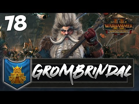 HIGH KING VS WITCH KING! Total War: Warhammer 2 - Dwarf Mortal Empires Campaign - Grombrindal #78