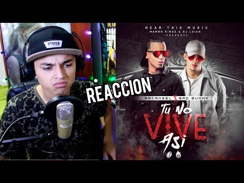Arcangel x Bad Bunny - Tu No Vive Asi [Video oficial] Reaccion!