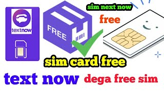 Ab text now dega free sim card unlimited incoming call or outgoing call free