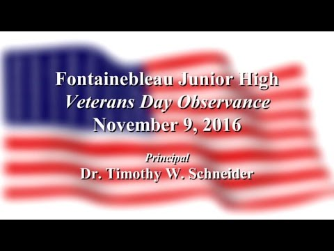 Fontainebleau Junior High School - Veterans Day Observance