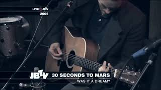 Was It a Dream? - 30 Seconds to Mars Acoustic - (legendado em português)