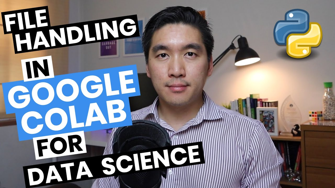 Download File Handling in Google Colab for Data Science