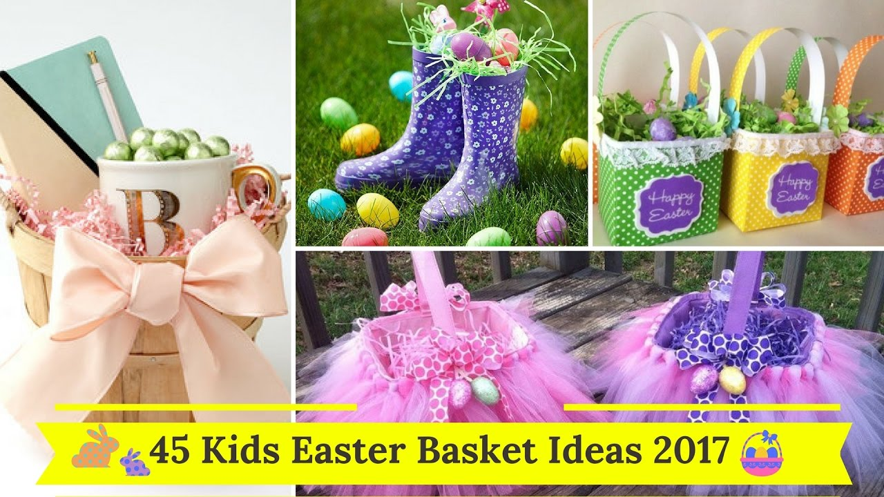 45 kids easter basket ideas 2017 youtube 45 kids easter basket ideas 2017 negle Choice Image