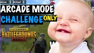 Arcade Mode Only Challenge PUBG Mobile | Live Insaan