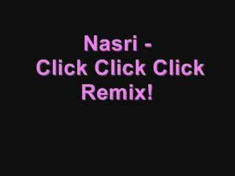 Nasri - Click Click Click Remix