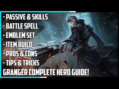 Granger Complete Hero Guide! Best Build, Spells, Skill Combo, Tips & Tricks | Mobile Legends