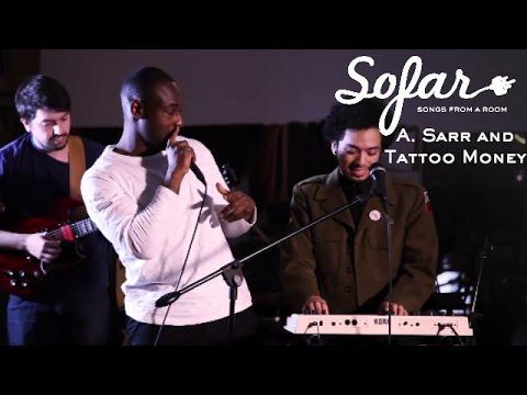 A. Sarr and Tattoo Money - Swan Song | Sofar NYC