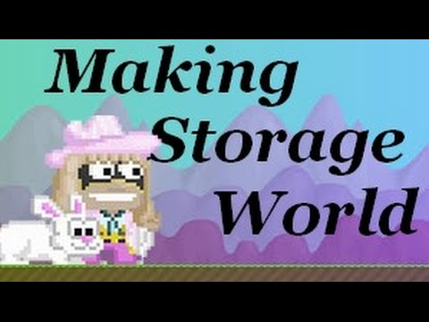 Growtopia | Making Storage World