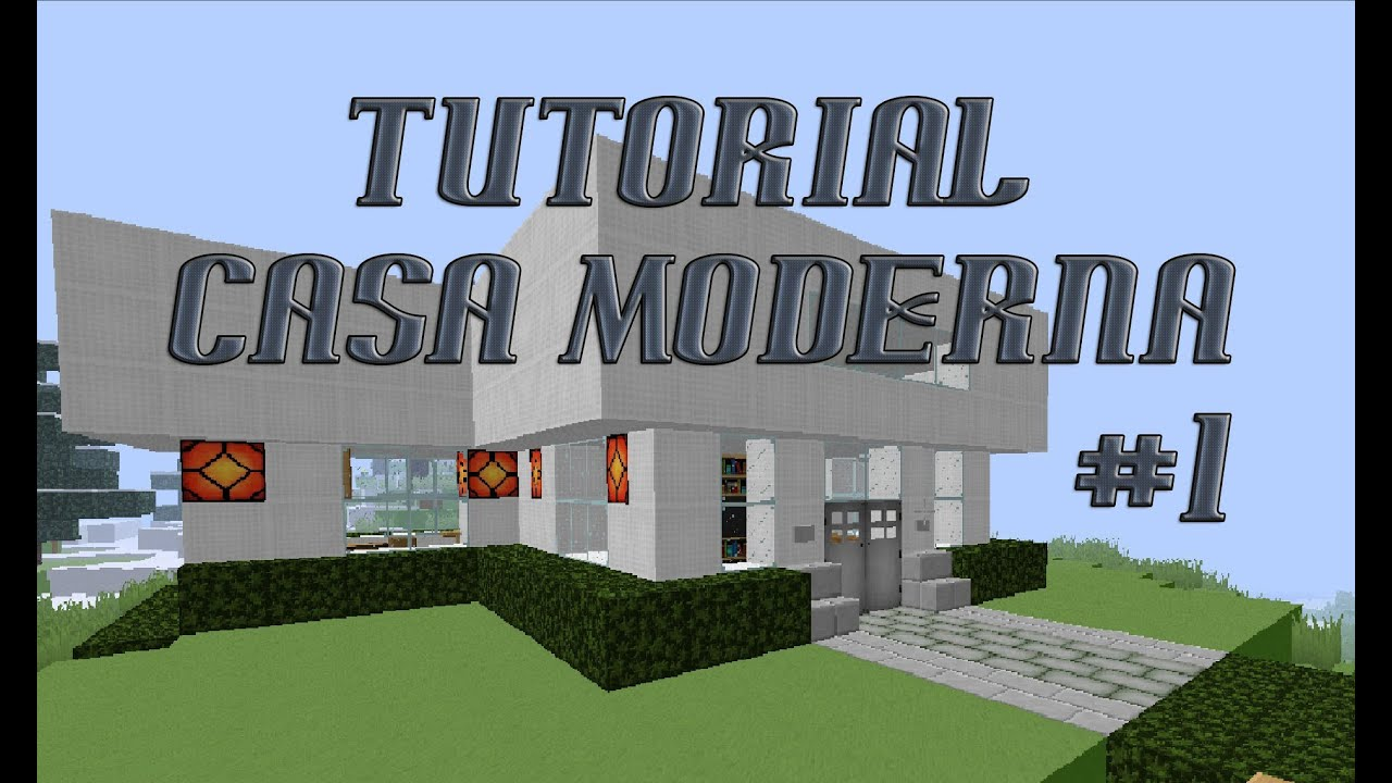 Tutorial casa moderna mobiliada minecraft 1 youtube for Zoccolo casa moderna