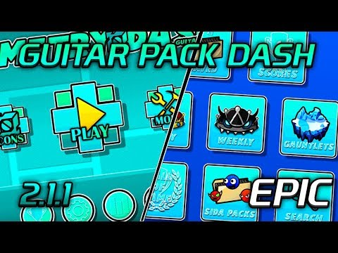 """GEOMETRY DASH 2.11 - """"EPIC TEXTURE PACK"""" STEAM & ANDROID!! - GUITAR PACK! #42"""