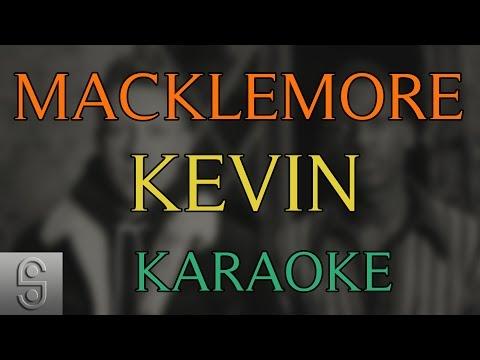 Macklemore & Ryan Lewis feat. Leon Bridges - Kevin (Instrumental KARAOKE)