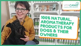 HOW TO NATURALLY AND ORGANICALLY CALM AND CARE FOR YOUR DOG