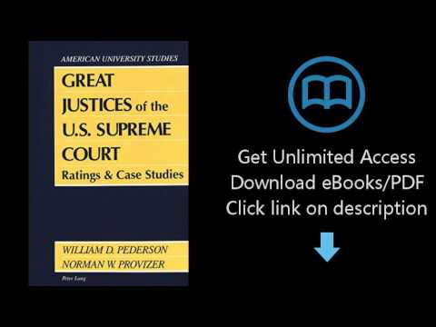 Great Justices of the U.S. Supreme Court: Ratings and Case Studies (American University Studies - Po