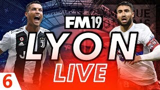 Football Manager 2019 | Lyon Live #06: Juventus Champions League