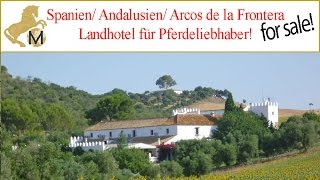 for sale: Cortijo-Hotel, Andalusien, Provinz Cádiz, Jerez, Arcos zu verkaufen