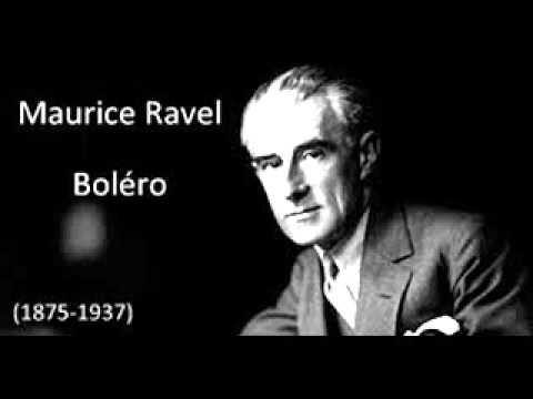 Maurice Ravel-- Boléro.