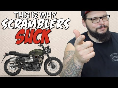 This is why SCRAMBLERS SUCK