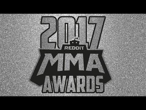 2017 REDDIT MMA AWARDS!!!