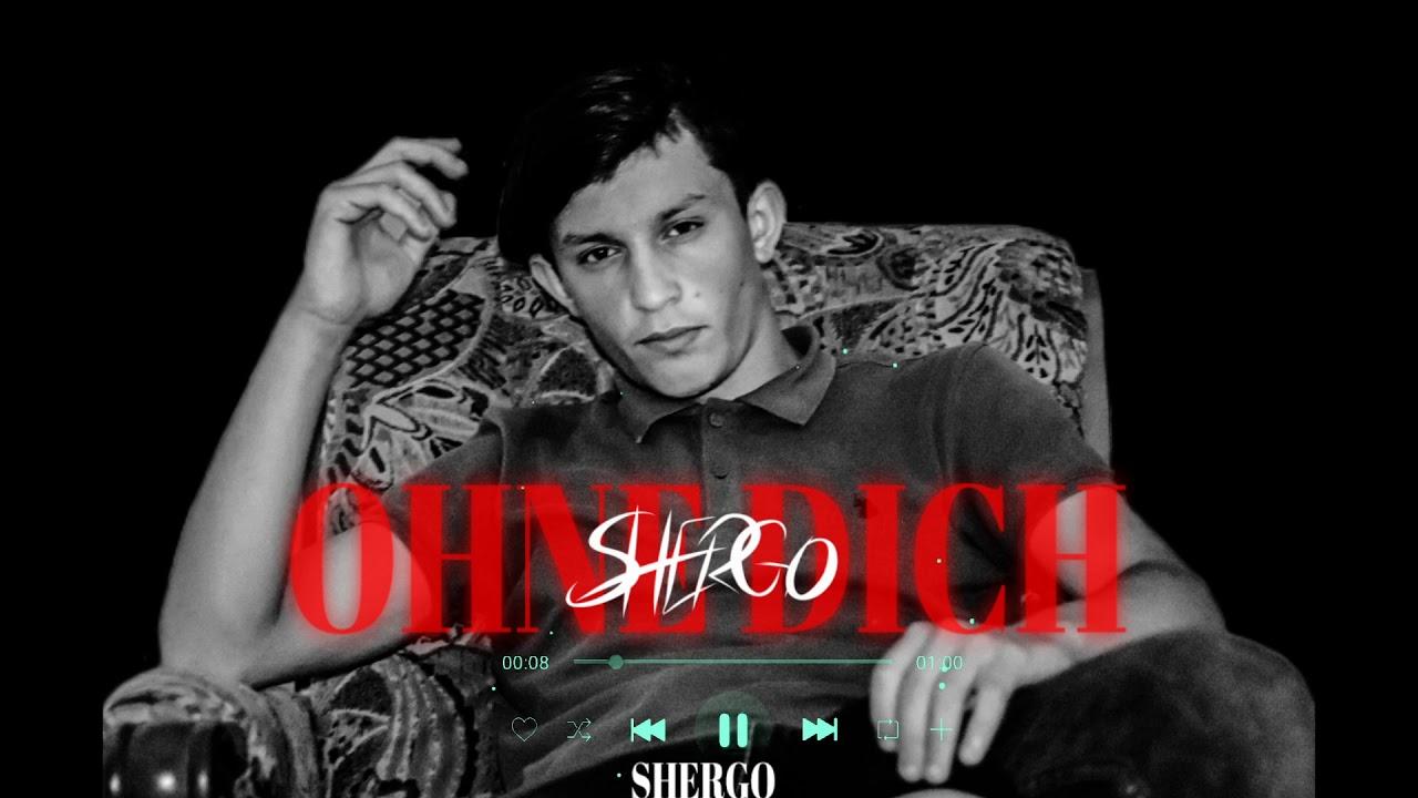 #mero #ohnedich. Ohne dich _ shergo - YouTube