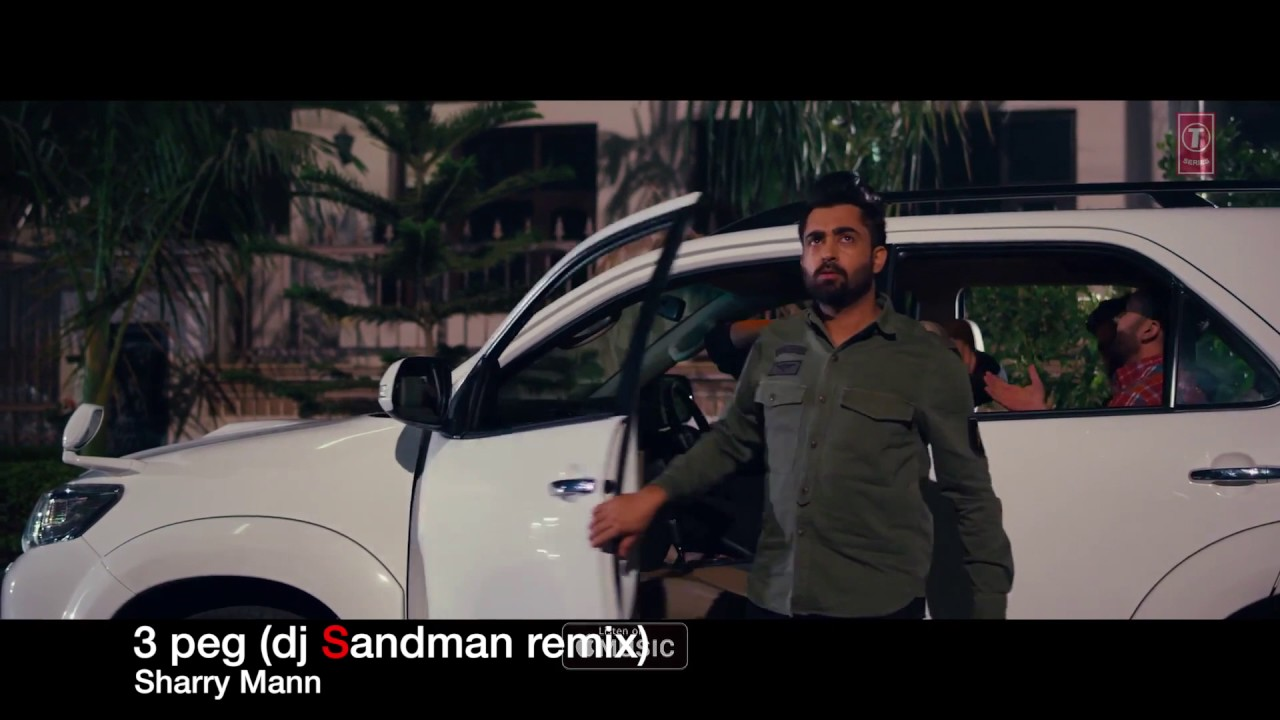 3 peg (dj Sandman remix) - Sharry Mann | Mista Baaz | Parmish Verma #1