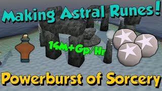 New! PowerBurst of Sorcery - Astral Runes! [Runescape 3] Insane Money! 14M Gp/Hr!