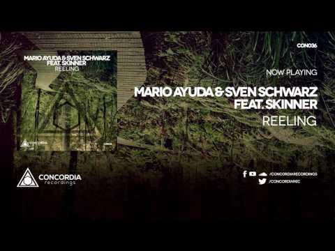 Mario Ayuda & Sven Schwarz feat. Skinner - Reeling