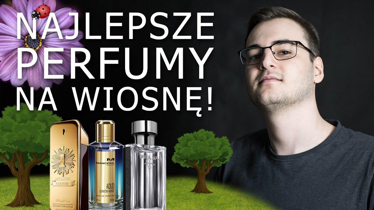 Download MĘSKIE PERFUMY NA WIOSNĘ TOP 10!!! WIOSNA 2021 - Najlepsze zapachy na wiosnę dla mężczyzn!
