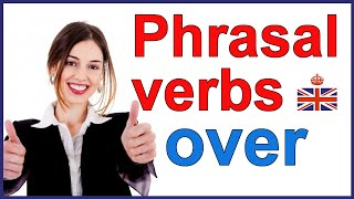 Phrasal verbs with OVER and message from Andrew