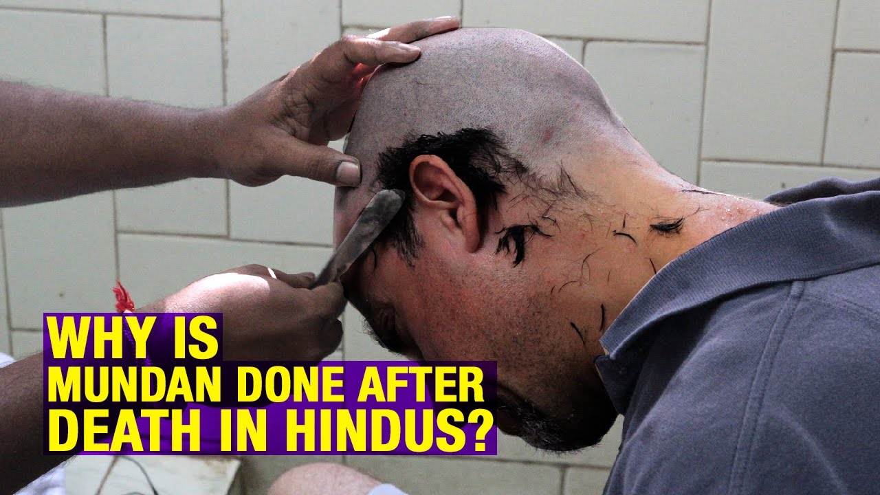 Why Is Mundan Done After Death in Hindus?    Artha