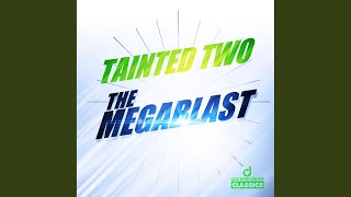 The Megablast (Trancecore Mix)