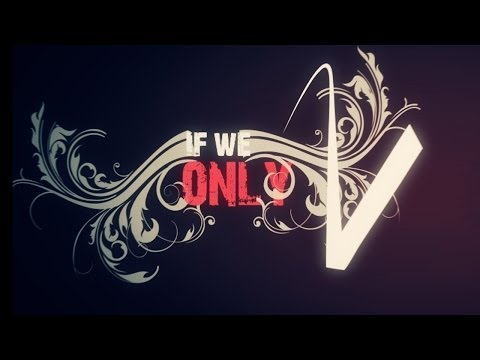 Red - If we only Typography/Kinetic/Lyrics Video