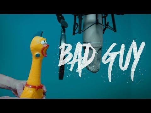 Billie Eilish - bad guy  |  Rubber Chicken Cover 【Chickensan】