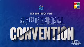 45th NEW INDIA CHURCH OF GOD GENERAL CONVENTION 2021 || POWERVISION TV || APRIL 14 - 17 @06:30 PM