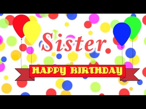 Happy Birthday Sister Song