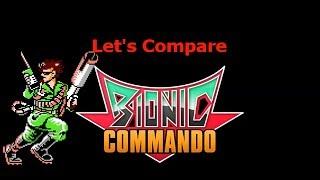 Let's Compare ( Bionic Commando )