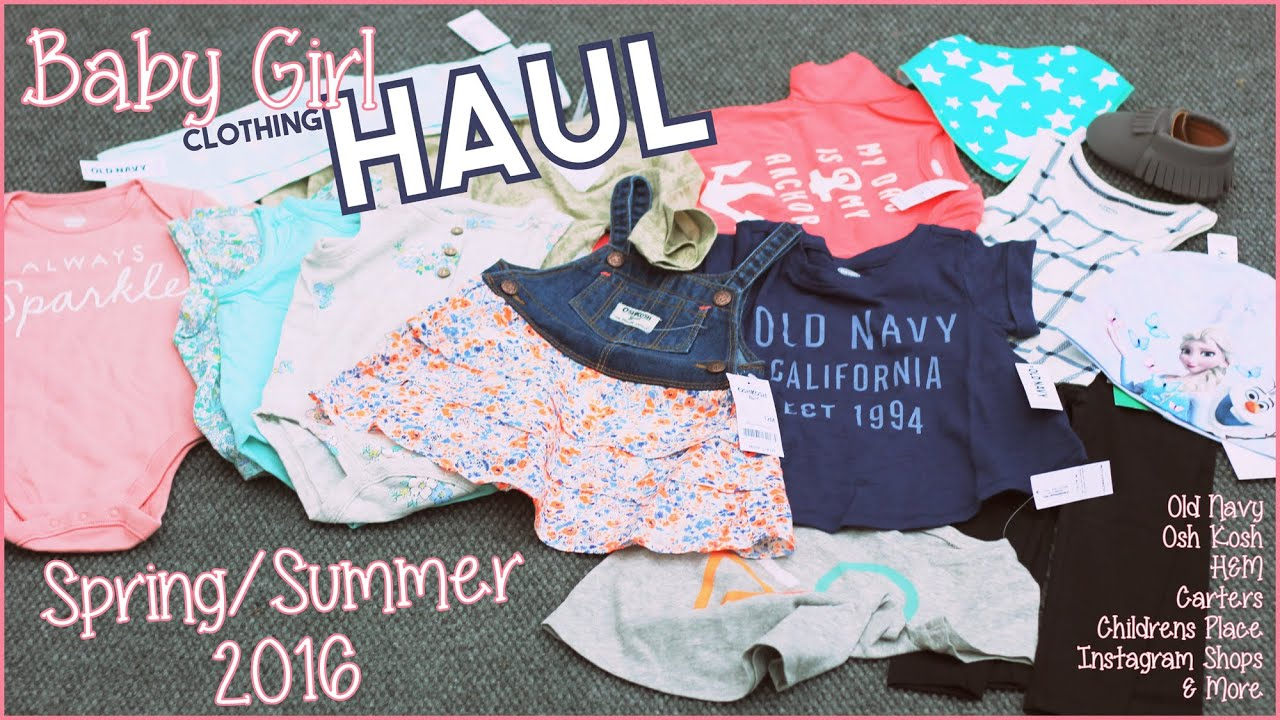 Baby Girl Toddler Haul Spring Summer Old Navy H&M Osh Kosh