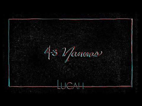 Lucah – 43 Maneras (Letra)