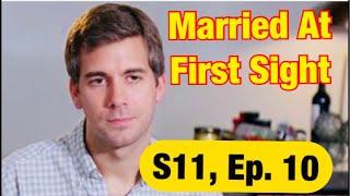 #MAFS, S11, Ep. 10, Deal Breakers Review!