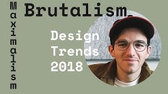 Two Design Trends You HAVE To Know About For 2018 - Brutalism and Maximalism