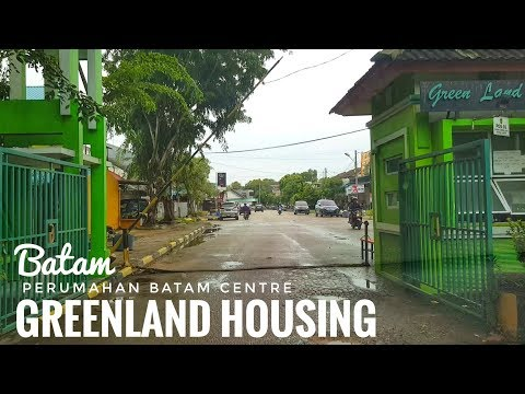 Keliling Perumahan GREENLAND HOUSING Di Batam Centre   Rumah dan Jalan Batam