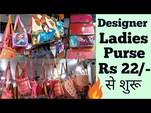 Ladies purse wholesale market in delhi |cheapest ladies purse, handbag, duffle bag market in delhi