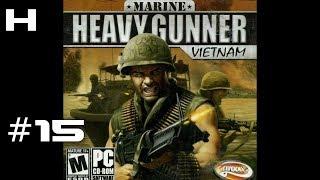 Marine Heavy Gunner Vietnam Walkthrough Part 15