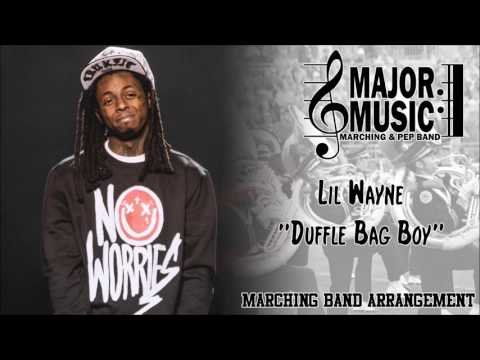 """Duffle Bag Boy"" Lil Wayne Marching/Pep Band Sheet Music Arrangement"