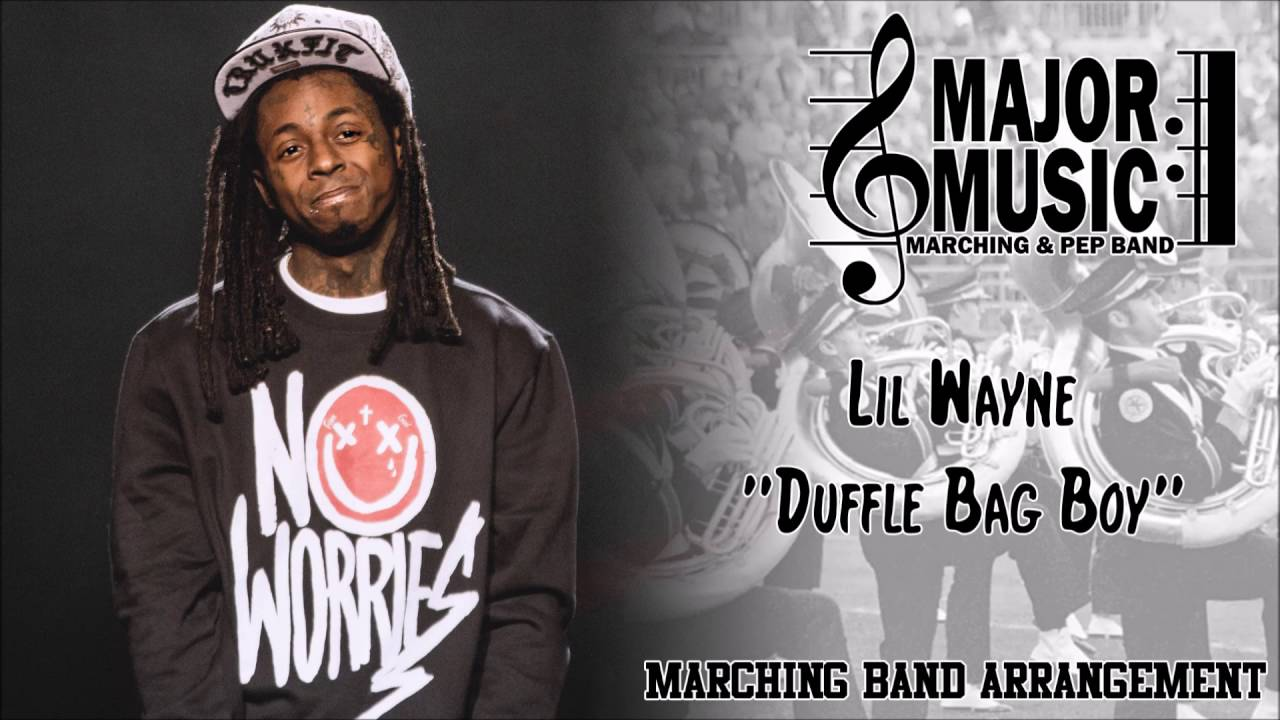 Duffle Bag Boy Lil Wayne Marching Pep Band Sheet Music Arrangement