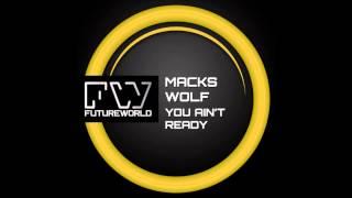 Macks Wolf - You Ain